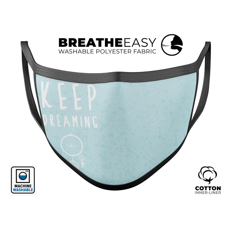 Keep Dreaming Dreamcatcher - Made in USA Mouth Cover Unisex Anti-Dust Cotton Blend Reusable & Washable Face Mask with Adjustable Sizing for Adult or Child