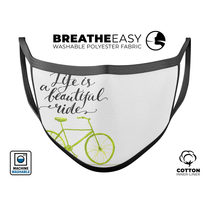 Life is a Beautiful Ride - Made in USA Mouth Cover Unisex Anti-Dust Cotton Blend Reusable & Washable Face Mask with Adjustable Sizing for Adult or Child