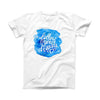 The Blue WaterColor Follow Your Dreams ink-Fuzed Front Spot Graphic Unisex Soft-Fitted Tee Shirt
