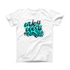 The Enjoy Every Moment ink-Fuzed Front Spot Graphic Unisex Soft-Fitted Tee Shirt