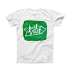 The Just Start Green Paint ink-Fuzed Front Spot Graphic Unisex Soft-Fitted Tee Shirt