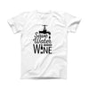 The Save Water Drink Wine ink-Fuzed Front Spot Graphic Unisex Soft-Fitted Tee Shirt