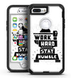 Work Hard Stay Humble - iPhone 7 Plus/8 Plus OtterBox Case & Skin Kits