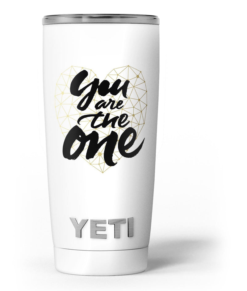 You_Are_The_One_-_Yeti_Rambler_Skin_Kit_-_20oz_-_V3.jpg