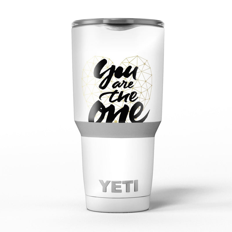 You_Are_The_One_-_Yeti_Rambler_Skin_Kit_-_30oz_-_V5.jpg