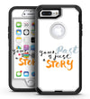 Your Past is just a Story - iPhone 7 Plus/8 Plus OtterBox Case & Skin Kits