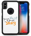 Your Past is just a Story - iPhone X OtterBox Case & Skin Kits