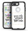 Your Vibe Attracts Your Tribe - iPhone 7 Plus/8 Plus OtterBox Case & Skin Kits