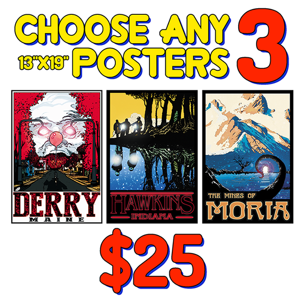 Set of 3 Posters. You Pick Any Three