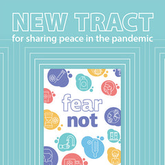 New Tract for the Pandemic: Fear Not