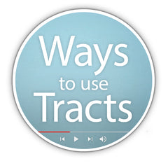 Ways to Use Tracts