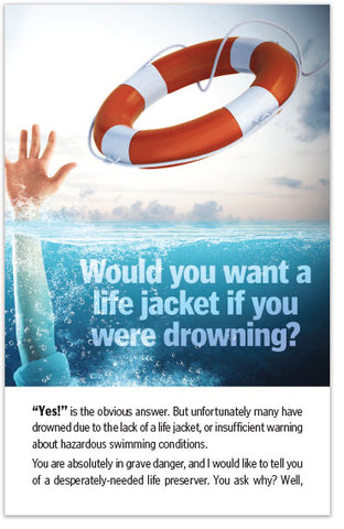 Would You Want a Life Jacket if You Were Drowining?