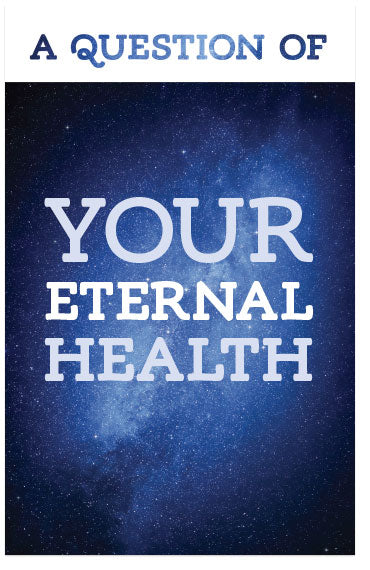A Question of Your Eternal Health