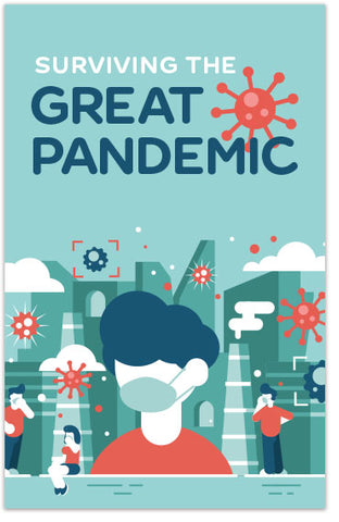 Surviving the Great Pandemic (FEATURED)