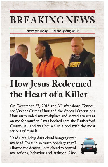 How Jesus Redeemed the Heart of a Killer