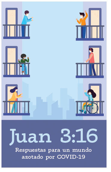 John 3:16 Answers For A COVID-19 World (Spanish)