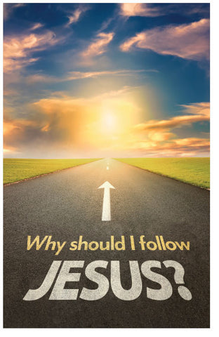Why Should I Follow Jesus?