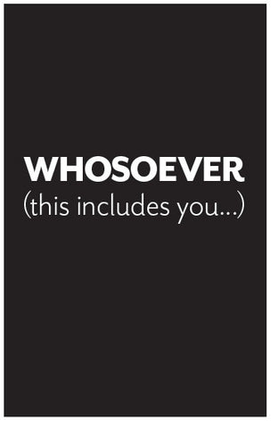 WHOSOEVER (This Includes You...)