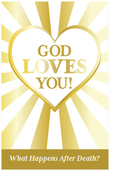 God Loves You! (What Happens After Death?)