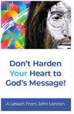 Don't Harden Your Heart to God's Message!