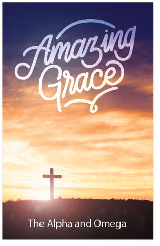 Amazing Grace (The Alpha and Omega)