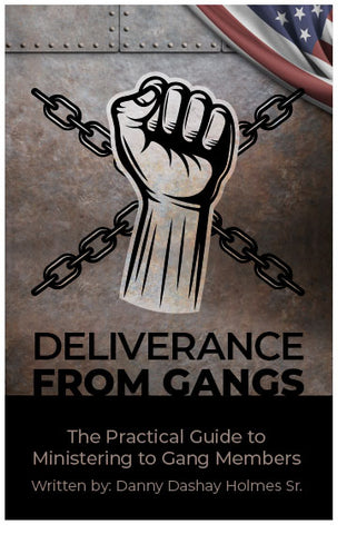 Deliverance From Gangs
