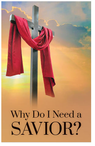 Why Do I Need A Savior?