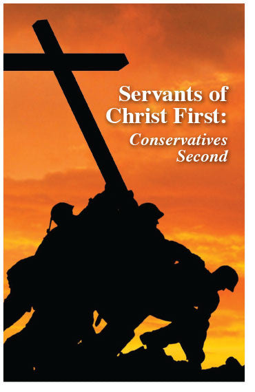 Servants of Christ First: Conservatives Second (KJV) (Preview page 1)
