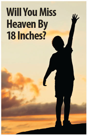 Will You Miss Heaven By 18 Inches? (KJV) (Preview page 1)