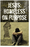 Jesus: Homeless on Purpose (KJV) (Preview page 1)