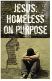 Jesus: Homeless on Purpose (NKJV) (Preview page 1)