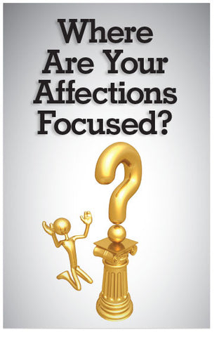 Where Are Your Affections Focused? (NIV) (Preview page 1)