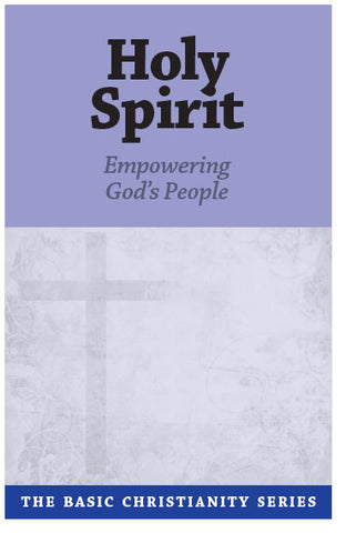 Basic Christianity Series #8: Holy Spirit (Preview page 1)