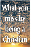 What You Miss By Being A Christian (KJV) (Preview page 1)