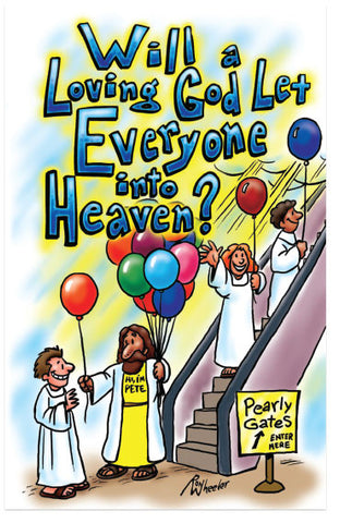 Will A Loving God Let Everyone Into Heaven? (KJV) (Preview page 1)