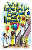 Will A Loving God Let Everyone Into Heaven? (NIV) (Preview page 1)