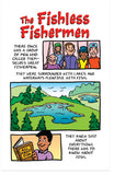 The Fishless Fishermen