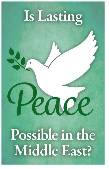 Is Lasting Peace Possible In The Middle East? (NASB) (Preview page 1)