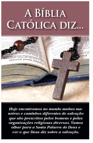 The Catholic Bible Says ... (Portuguese) (Preview page 1)