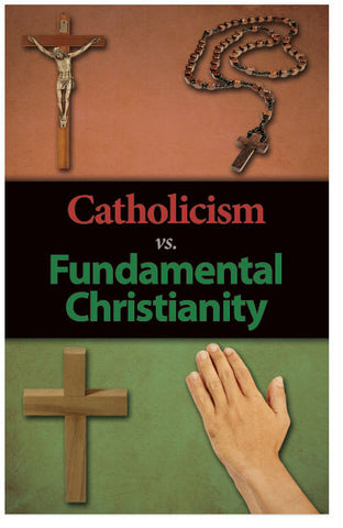 Catholicism vs. Fundamental Christianity (Preview page 1)