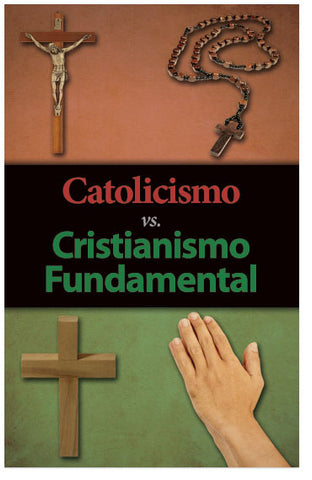 Catholicism vs. Fundamental Christianity (Spanish) (Preview page 1)