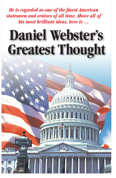 Daniel Webster's Greatest Thought (NKJV) (Preview page 1)