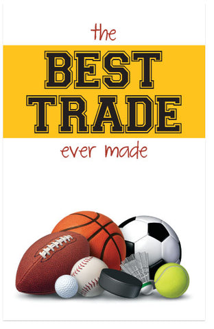 The Best Trade Ever Made (KJV)