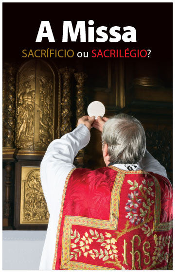 The Mass: Sacrifice or Sacrilege? (Portuguese) (Preview page 1)