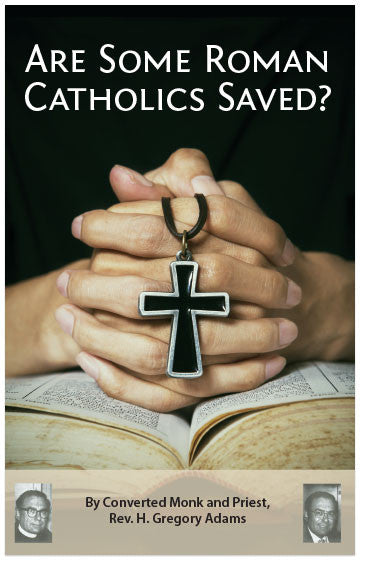 Are Some Romans Catholics Saved? (KJV) (Preview page 1)