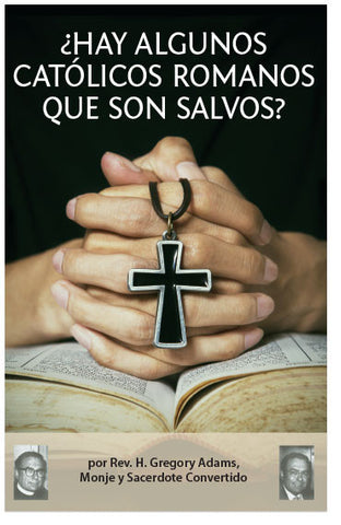Are Some Romans Catholics Saved? (Spanish) (Preview page 1)