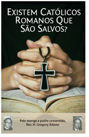 Are Some Romans Catholics Saved? (Portuguese) (Preview page 1)