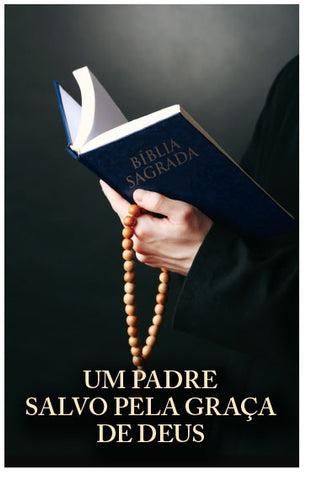 Saved By Grace: A Priest's Testimony (Portuguese) (Preview page 1)