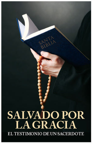Saved By Grace: A Priest's Testimony (Spanish) (Preview page 1)