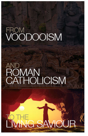 From Voodooism And Roman Catholicism To The Living Saviour (KJV) (Preview page 1)